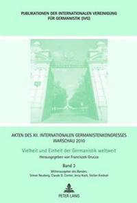 Akten Des XII. Internationalen Germanistenkongresses Warschau 2010- Vielheit Und Einheit Der Germanistik Weltweit: Jiddische Sprache Und Literatur- Lu