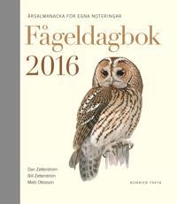 Fågeldagbok 2016 : årsalmanacka för egna noteringar