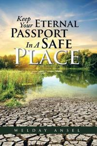 Keep Your Eternal Passport in a Safe Place