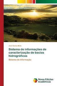 Sistema de Informacoes de Caracterizacao de Bacias Hidrograficas