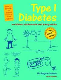 Type 1 Diabetes in Children, Adolescents and Young Adults - 6th Edn