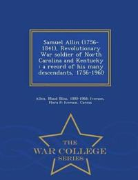 Samuel Allin (1756-1841), Revolutionary War Soldier of North Carolina and Kentucky
