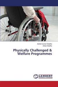 Physically Challenged & Welfare Programmes