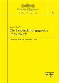 Die Landesplanungsgesetze Im Vergleich: Eine Bilanz Nach Acht Jahren Rog 1998