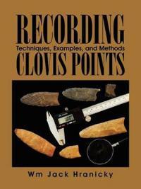 Recording Clovis Points