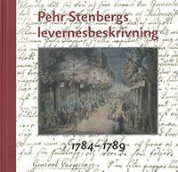 Pehr Stenbergs levernesbeskrivning : av honom själv författad på dess lediga stunder. D. 2, 1784-1789