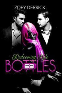 Redeeming Kyle: 69 Bottles #3