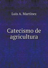 Catecismo de Agricultura