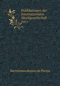 Publikationen Der Internationalen Musikgesellschaft Heft 2