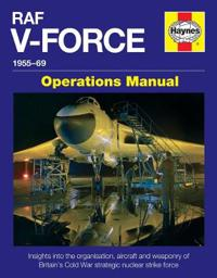 RAF V-Force 1955-69 Operations Manual