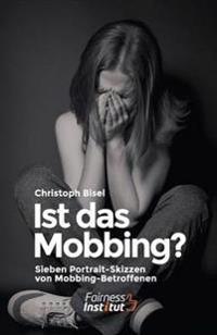 Ist Das Mobbing? - Sieben Portrait-Skizzen Von Mobbing-Betroffenen