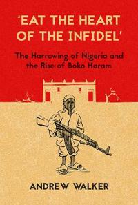 Eat the Heart of the Infidel