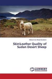 Skin\Leather Quality of Sudan Desert Sheep