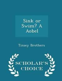 Sink or Swim? a Aobel - Scholar's Choice Edition