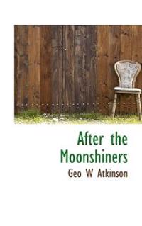 After the Moonshiners