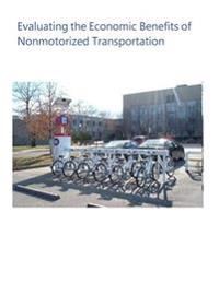 Evaluating the Economic Benefits of Nonmotorized Transportation