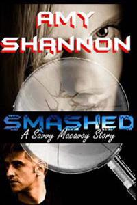Smashed: A Savvy MacAvoy Story