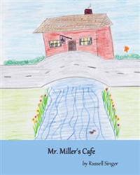 Mr. Miller's Cafe