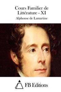 Cours Familier de Litterature - XI