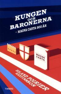 Kungen och baronerna : Magna Carta 800 år