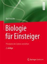 Biologie Für Einsteiger: Prinzipien Des Lebens Verstehen