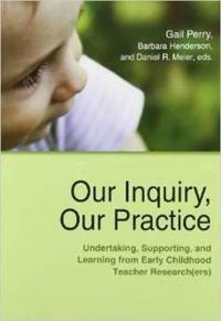 Our inquiry, our practice - undertaking, supporting, and learning from earl