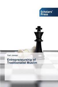 Entrepreneurship of Traditionalist Muslim