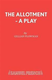 The Allotment - A Play