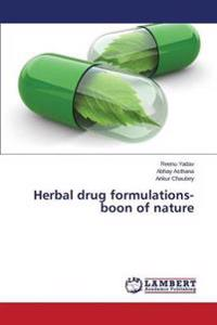 Herbal Drug Formulations- Boon of Nature