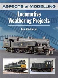 Aspects of Modelling: Locomotive Weathering Projects