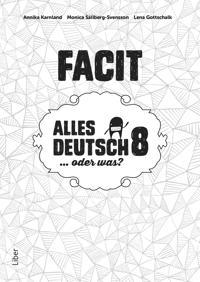 Alles Deutsch 8 Facit - Tyska för högstadiet