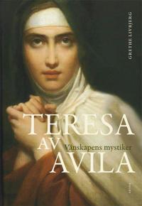 Teresa av Avila : vänskapens mystiker