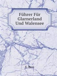 Fuhrer Fur Glarnerland Und Walensee