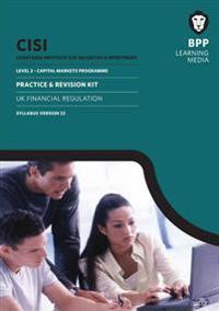 CISI Capital Markets Programme UK Financial Regulation Syllabus Version 22