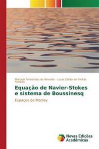 Equacao de Navier-Stokes E Sistema de Boussinesq
