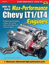 How to Build Max Performance Chevy Lt1/Lt4 Engines