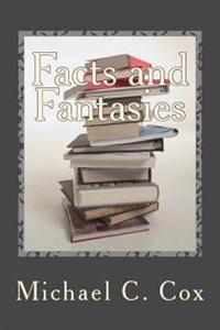 Facts and Fantasies: Omnibus Collection of Short Stories