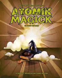 Atomik Magick (Classic Reprint)