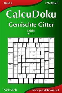 Calcudoku Gemischte Gitter - Leicht - Band 2 - 276 Ratsel