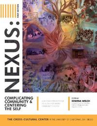 Nexus: Complicating Community and Centering the Self: A 20 Year Retrospective of a College-Based Community Center