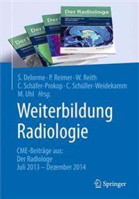 Weiterbildung Radiologie: Cme-Beiträge Aus: Der Radiologe Juli 2013 - Dezember 2014