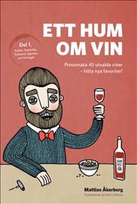 Ett hum om vin (del 1)