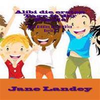 Alibi Die Ersten Tage in Der Schule: Brim Kiddies Geschichten