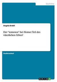 """Der """"Temenos"""" Bei Homer. Teil Des Vaterlichen Erbes?"""