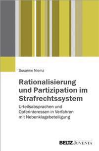 Rationalisierung und Partizipation im Strafrechtssystem