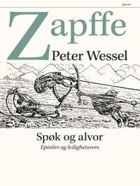 Spøk og alvor; epistler og leilighetsvers - Peter Wessel Zapffe | Ridgeroadrun.org