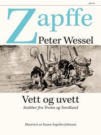 Vett og uvett - Peter Wessel Zapffe, Einar K. Aas pdf epub