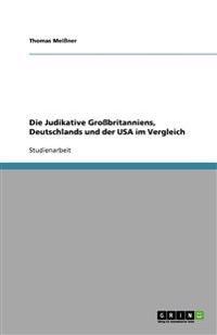 Die Judikative Grobritanniens, Deutschlands Und Der USA Im Vergleich
