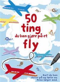 Aktivitetskort: 50 ting du kan gjøre på et fly