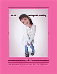 Miya: Caring and Sharing